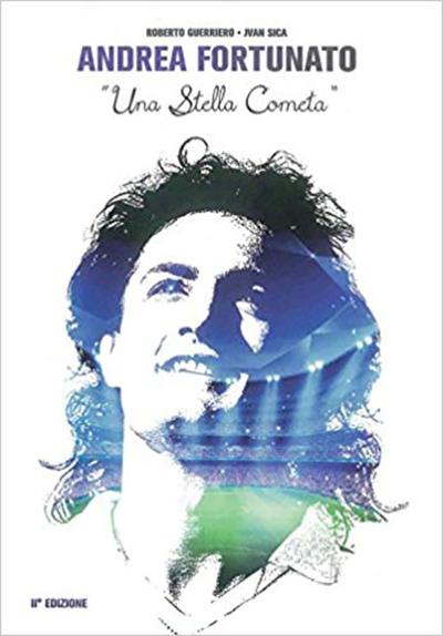 È uscita la seconda edizione del libro in ricordo di Andrea Fortunato, Una Stella Cometa, ragazzo originario di Salerno